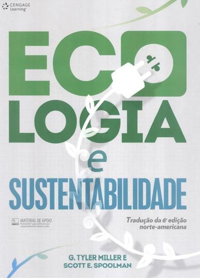Ecologia E Sustentabilidade 1 ª Ed - Traducao Da 6ª Ed No