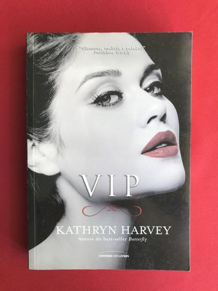 Livro - Vip - Kathryn Harvey - Ed. Universo - Seminovo