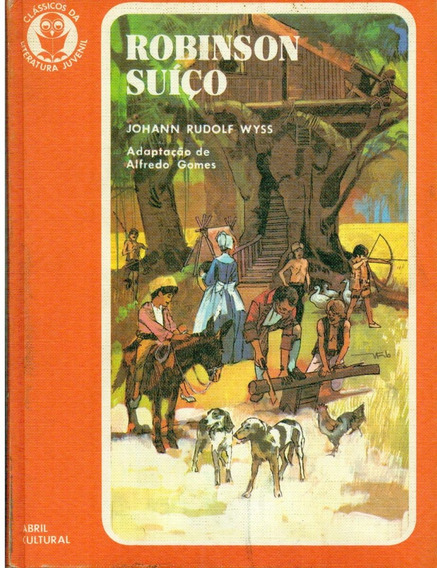 Livro Robinson Suiço - Johann Rudolf Wyss - 192 Paginas