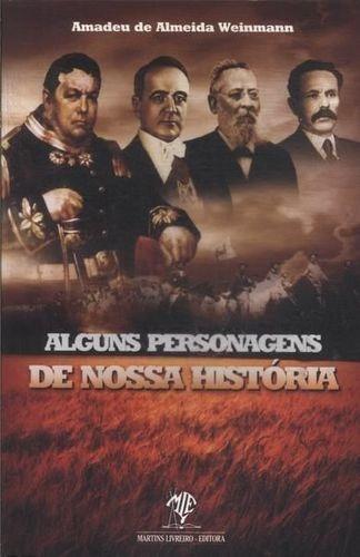 Alguns Personagens De Nossa História
