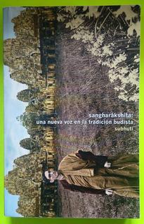 Sangharáksshita: Una Nueva Voz En La Tradición Budista, De S