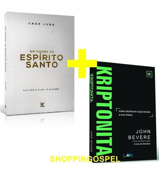 Kriptonita John Bevere + Em Honra Ao Espírito Santo