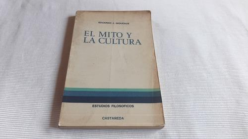 Imagen 1 de 6 de El Mito Y La Cultura Eduardo Giqueaux Castañeda