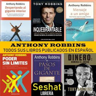 Anthony Robbins - Sus 7 Libros Publicados En Español