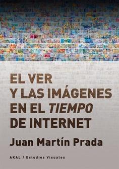 Ver Y Las Imágenes En El Tiempo De Internet, Prada, Akal