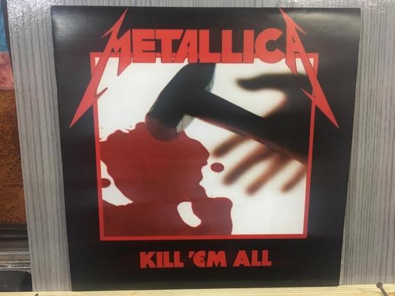 Lp - Nac - Metallica - Kill Em All - Frete 15