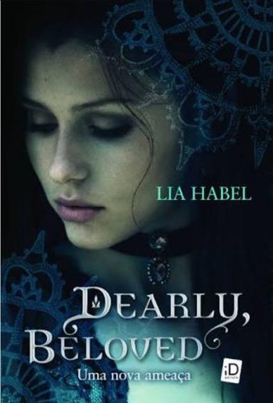 Livro Dearly, Beloved - Uma Nova Ameaça