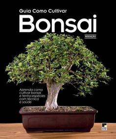 Livro Guia Como Cultivar Bonsai 2016