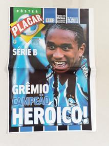 Revista- Poster Placar Especial - Grêmio Campeão Serie B