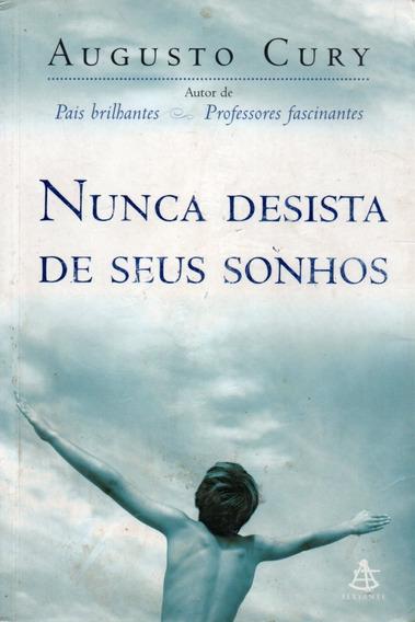 Livro Nunca Desista De Seus Sonhos