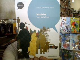 Livro Histórias Verdadeiras - Giselda Laporta Nicolelis