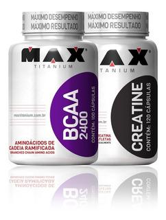 Combo Bcaa - 100 Cápsulas + Creatina 120 Cps - Max Titanium