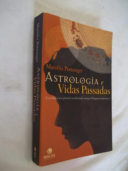 Livro - Astrologia E Vidas Passadas - Maritha Pottenger