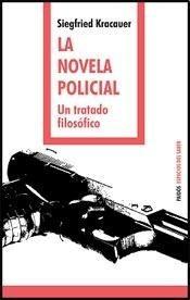 La Novela Policial, Siegfried Kracauer, Paidós