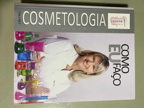 Livro:cosmetologia-como Eu Faço Vol 1-ivone Moser(seminovo)