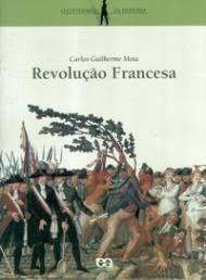 Livro Revolução Francesa - O Cotidiano Da História Carlos G