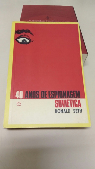 40 Anos De Espionagem Soviética