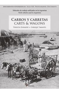 Carros Y Carretas - Taranto, Donadío