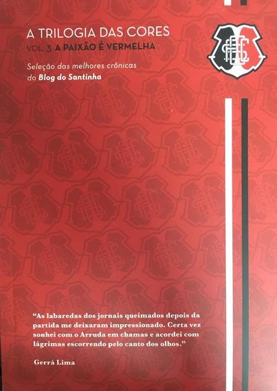 Livro Trilogia Das Cores Vol 3 - A Paixão É Vermelha