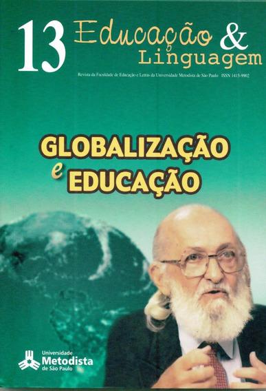 Globalização E Educação - Educação & Linguagem 13 - Nocartão