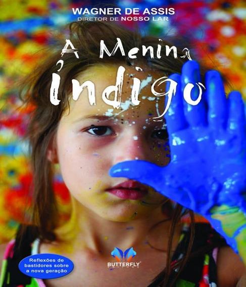 Menina Indigo, A