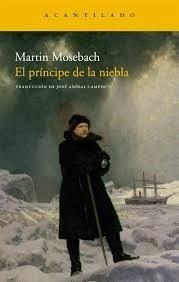 Principe De La Niebla, El-mosebach, Martin