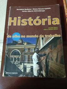 História - De Olho No Mundo Do Trabalho