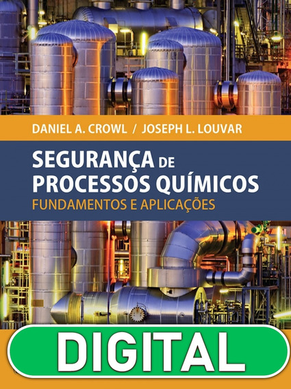 Segurança De Processos Químicos, 3ª Edição