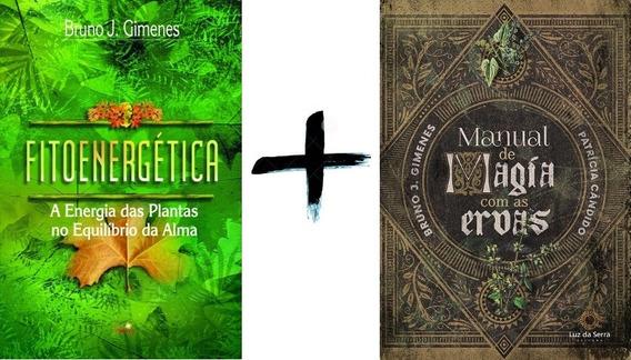 Livros Fitoenergética + Manual Magia Com Ervas Bruno Gimenes