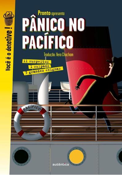 Pânico No Pacífico - 3 Grandes Investigações - Col. Vocã