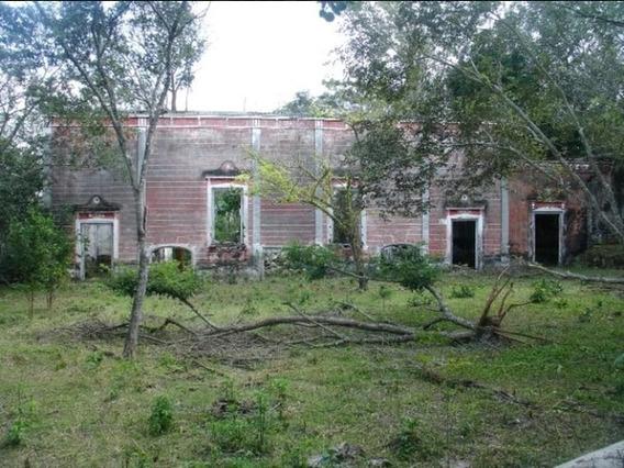 Hacienda Para Restaurar En Venta En Campeche