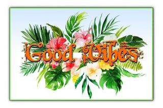 Painel Poster 60x80cm Decoração Festa Havaiana - Good Vibes