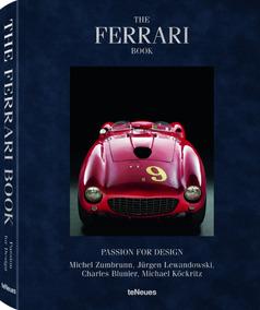 The Ferrari Book Passion For Design - Livro Novo Importado