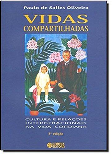 Livro Vidas Compartilhadas - Cultura E Relações