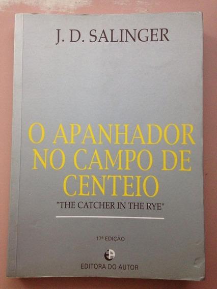 O Apanhador No Campo De Centeio J. D. Salinger