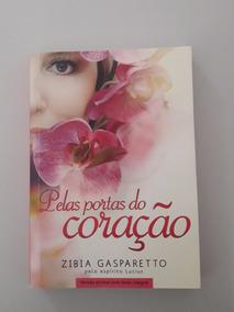 Livro - Pelas Portas Do Coração - Zibia Gaparetto