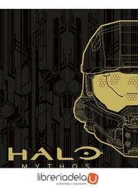 Halo Mythos: Guía Para La Historia De Halo