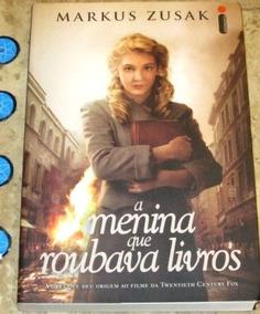 Livro Menina Que Roubava Livros - Markus Zusak (2006)