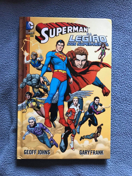 Superman E A Legião Dos Super-heróis - Capa Dura - Hq Panini