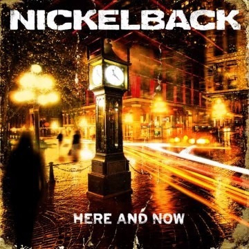 Nickelback - Here And Now - W