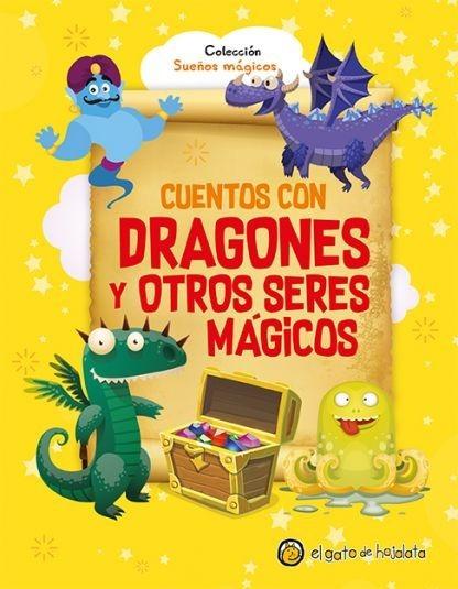 Cuentos Con Dragones Y Otros Seres Mágicos Libro Para Niños