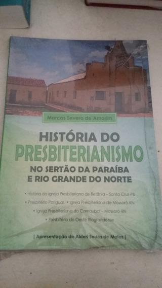 Livro História Do Presbiterianismo No Sertão Da Paraíba