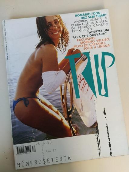 Revista Trip 70 Andréa Santa Rosa Romário Clara Garcia