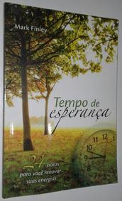 Livro Tempo De Esperança - Mark Finley