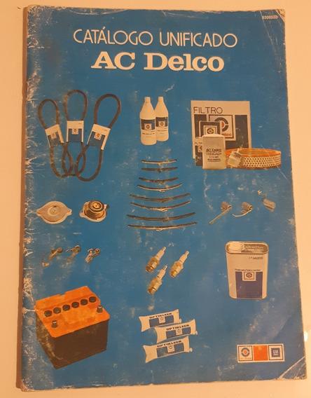 Catálogo Antigo De Pecas Unificado Ac Delco De 1978 Raro