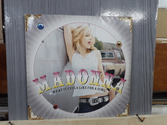 Lp - Imp. Madonna What It Feels Like For A Girl- Frete 15