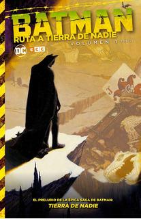 Batman Ruta A Tierra De Nadie 1 - Ecc