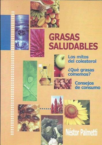 Grasas Saludables, Néstor Palmetti - Nutrición