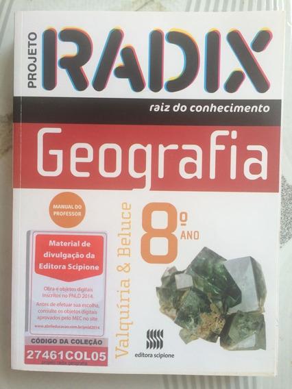 Livro De Geografia 8º Ano Projeto Radix Raiz Do Conhecimento