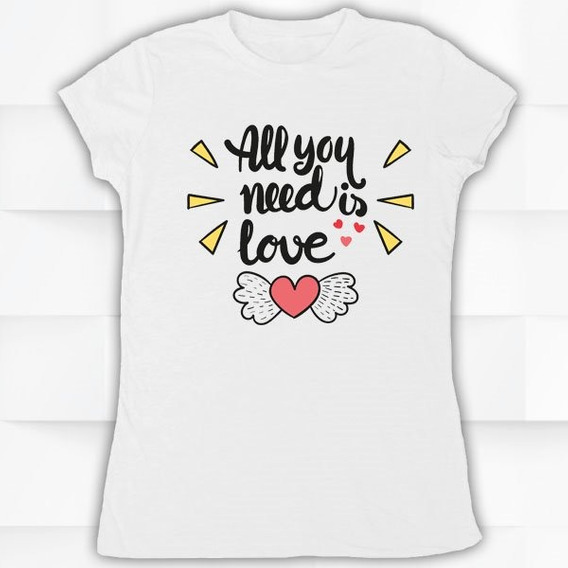 Blusa / Playera Hombre O Mujer All You Need Is Love #350